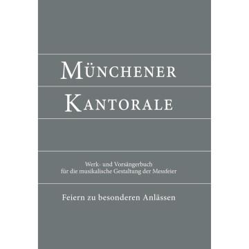 Münchener Kantorale: Feiern zu besonderen Anlässen - mit Commune für Kirchweihe und Heilige (Band F)