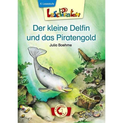 Lesepiraten. Der kleine Delfin und das Piratengold