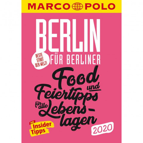 MARCO POLO Beste Stadt der Welt - Berlin 2020 MARCO POLO Cityguides)