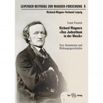 Leipziger Beiträge zur Wagner-Forschung 6