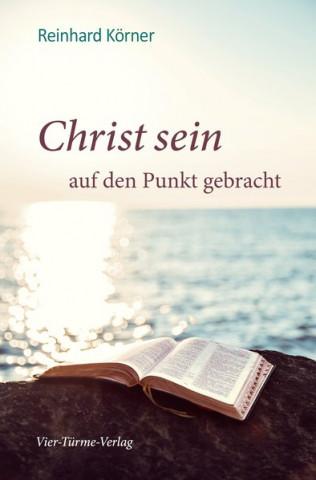 Christ sein auf den Punkt gebracht