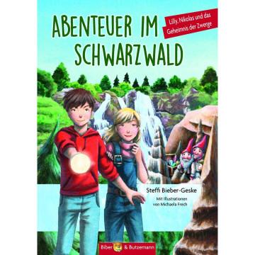 Abenteuer im Schwarzwald - Lilly, Nikolas und das Geheimnis der Zwerge