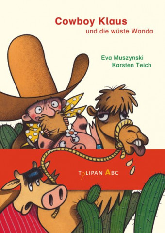 Cowboy Klaus und die wüste Wanda