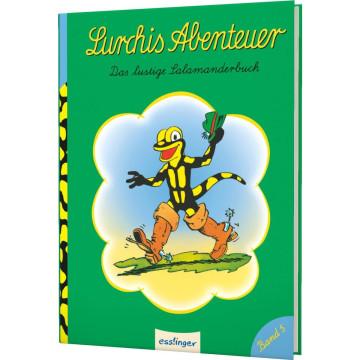 Lurchis Abenteuer: Das lustige Salamanderbuch