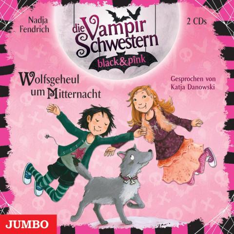 Die Vampirschwestern black & pink. Wolfsgeheul um Mitternacht