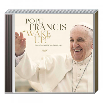 CD »Pope Francis Wake Up!«