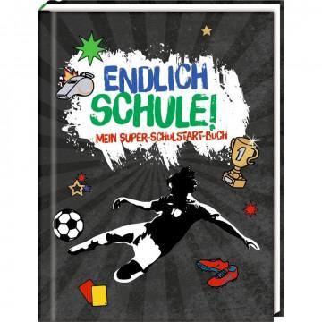 Kleines Geschenkbuch - Fußball - Endlich Schule!