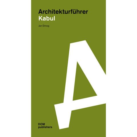Architekturführer Kabul