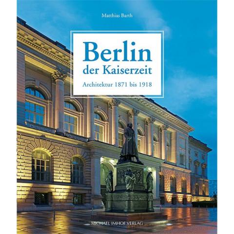 Berlin der Kaiserzeit