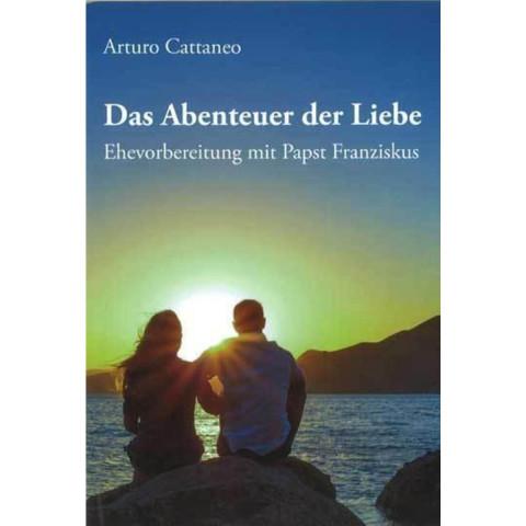 Das Abenteuer der Liebe