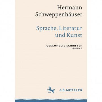 Hermann Schweppenhäuser: Sprache, Literatur und Kunst