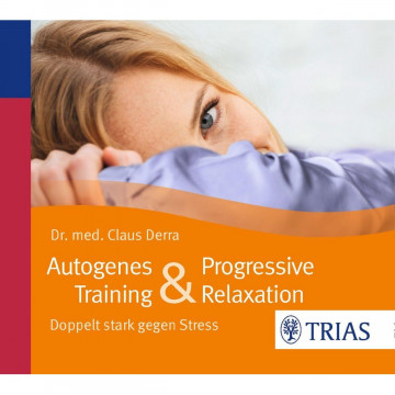 Autogenes Training & Progressive Relaxation - Hörbuch