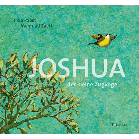 Joshua - Der kleine Zugvogel
