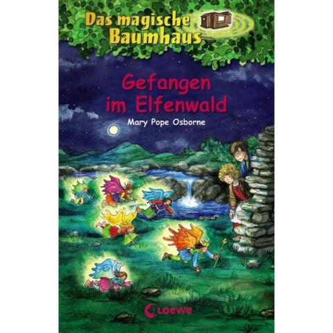 Das magische Baumhaus 41. Gefangen im Elfenwald