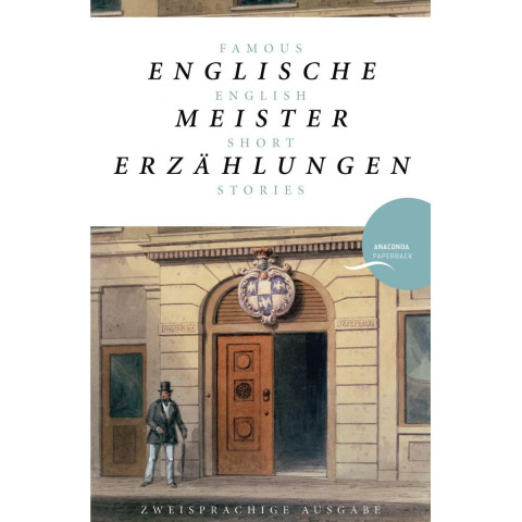 Englische Meistererzählungen / Famous English Short Stories (Dickens, Hardy, Kipling, Lawrence, Ches
