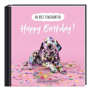 Du bist einzigartig - Happy Birthday