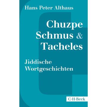 Chuzpe, Schmus & Tacheles