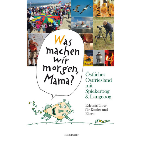 """""""Was machen wir morgen, Mama?"""" Östliches Ostfriesland mit Spiekeroog & Langeoog"""