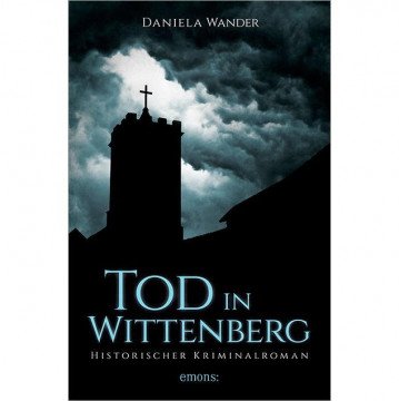 Tod in Wittenberg