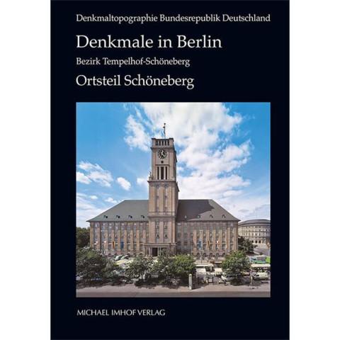 Denkmale in Berlin. Bezirk Tempelhof-Schöneberg. Ortsteil Schöneberg