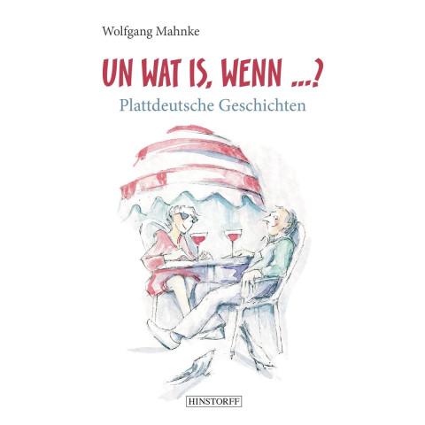 Un Wat Is, Wenn ...?