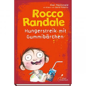 Rocco Randale 04. Hungerstreik mit Gummibärchen