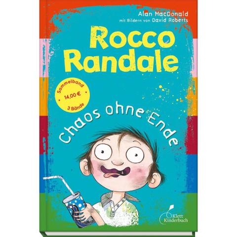 Rocco Randale - Chaos ohne Ende. Sammelband 2