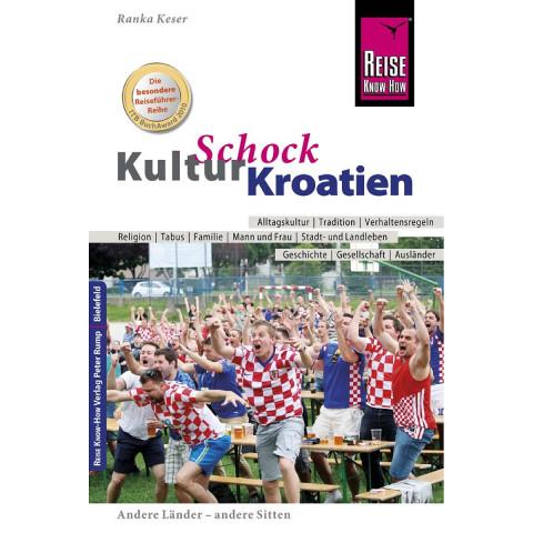 Reise Know-How KulturSchock Kroatien