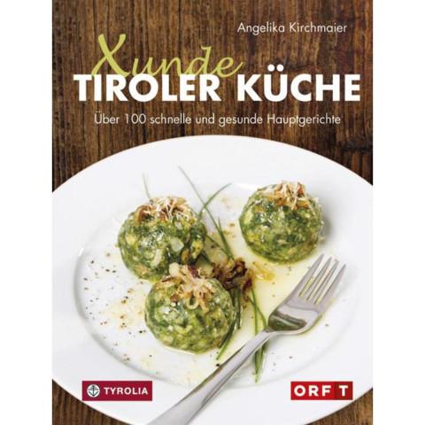 Xunde Tiroler Küche