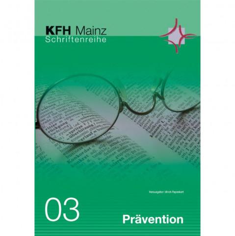 Prävention - Fachübergreifende Einführung in eine besondere Interventionsform