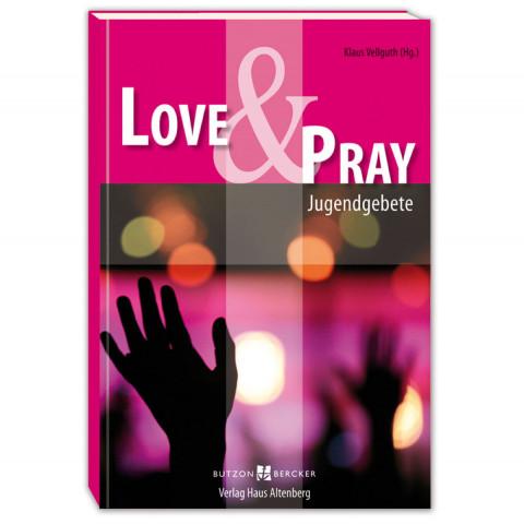 Love & Pray (1 Stück)