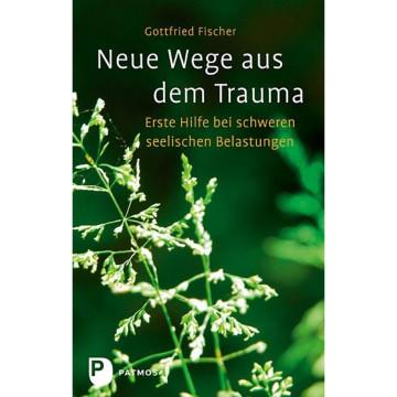 Neue Wege aus dem Trauma