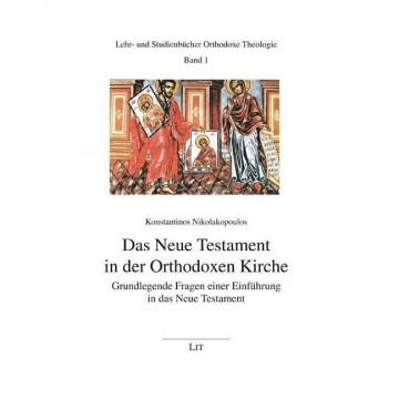 Das Neue Testament in der Orthodoxen Kirche