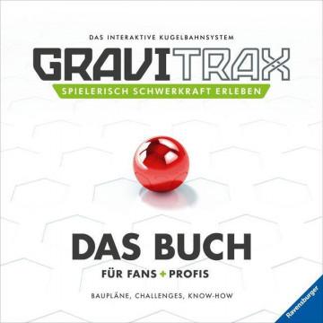 GraviTrax. Das Buch für Fans und Profis