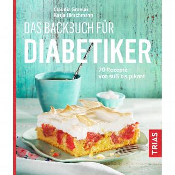 Das Backbuch für Diabetiker