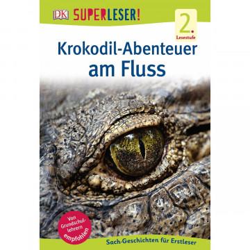 SUPERLESER! Krokodil-Abenteuer am Fluss