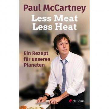 Less Meat, Less Heat - Ein Rezept für unseren Planeten