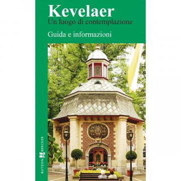 Kevelaer - Un luogo di contemplazione (1 Stück)