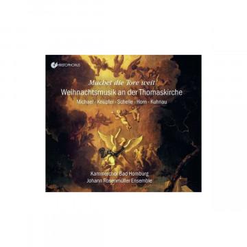 Kammerchor der Erlöserkirche Bad Homburg - Machet die Tore weit