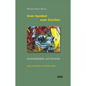 Vom Symbol zum Zeichen