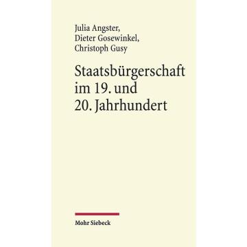 Staatsbürgerschaft im 19. und 20. Jahrhundert