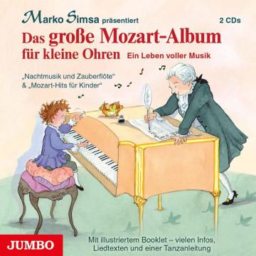 Das große Mozart-Album für kleine Ohren