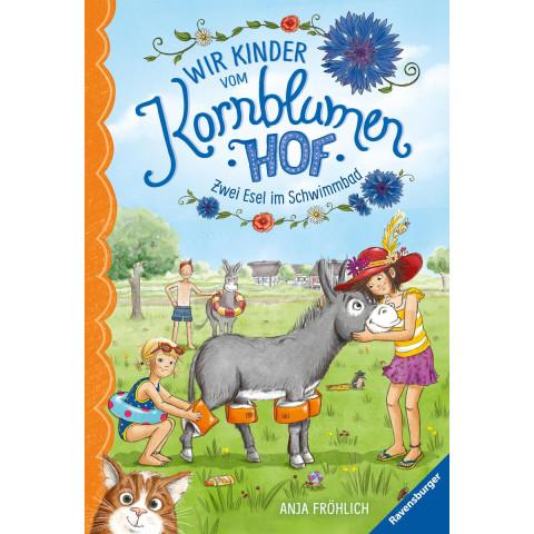 Wir Kinder vom Kornblumenhof, Band 2: Zwei Esel im Schwimmbad