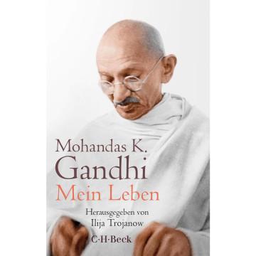 Mohandas K. Gandhi - Mein Leben