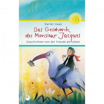 Das Geschenk des Monsieur Jacques