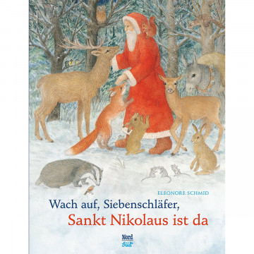 Wach auf, Siebenschläfer, Sankt Nikolaus ist da