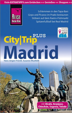 Reise Know-How Reiseführer Madrid (CityTrip PLUS)