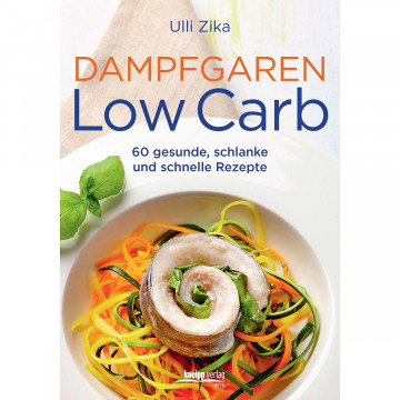 Dampfgaren- Low Carb