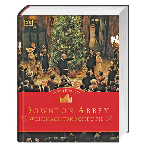 Das offizielle Downton Abbey Weihnachtskochbuch