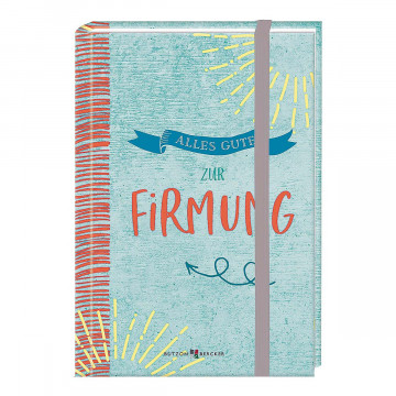 Geschenkbuch »Alles Gute zur Firmung«